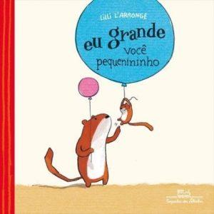 Livro Infantil Eu Grande Você Pequenininho