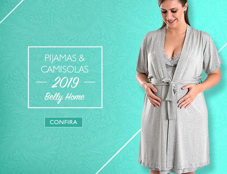 Pijamas e Camisolas 2019 - Belly Home